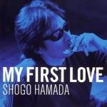 My First Love(2005発売)浜田省吾
